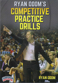 Ryan Odom's Competitve Practice Drills by Ryan Odom Instructional Basketball Coaching Video