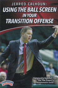 Using the Ball Screen In Your Transition Offense by Jerrod Calhoun Instructional Basketball Coaching Video