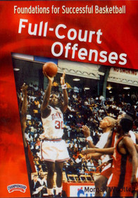 Full--court Offenses Dvd(wootten) by Morgan Wootten Instructional Basketball Coaching Video