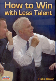 How To Win With Less Talent Dvd by Hubie Brown Instructional Basketball Coaching Video