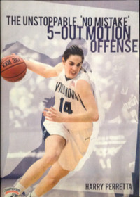 Unstoppable 5 Out Motion Offense by Harry Perretta Instructional Basketball Coaching Video