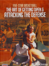 The Art Of Getting Open & Attacking Defense by Tony Bergeron Instructional Basketball Coaching Video