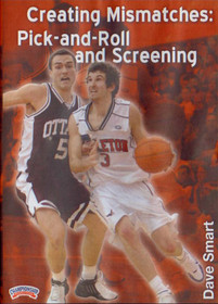 Creating Mismatches: Pick & Roll & Screening by Dave Smart Instructional Basketball Coaching Video