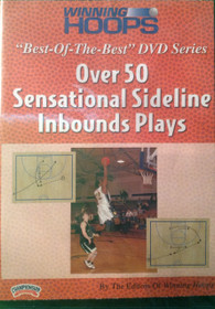 Over 50 Sensational Sideline Plays by Winning Hoops Instructional Basketball Coaching Video