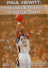 Individual Player Instruction by Paul Hewitt Instructional Basketball Coaching Video