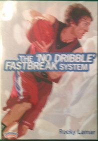 The ' No Dribble' Fastbreak by Rocky Lamar Instructional Basketball Coaching Video
