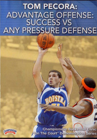 Advantage Offense: Success--vs--any Pressure Defense by Tom Pecora Instructional Basketball Coaching Video