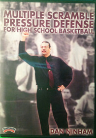 Multiple Scramble Pressure Defense For High School by Dan Ninham Instructional Basketball Coaching Video