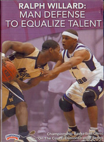 Ralph Willard: Man Defense To Equalize Talent by Ralph Willard Instructional Basketball Coaching Video