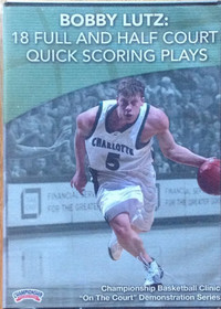 18 Full & Half Court Quick  Scoring Plays by Bobby Lutz Instructional Basketball Coaching Video