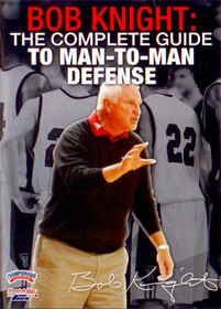 Complete Guide To Man To Man Defense by Bob Knight Instructional Basketball Coaching Video
