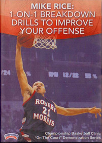 Mike Rice: 1--on--1 Breakdown Drills To Improve Your Offense by Leon Rice Instructional Basketball Coaching Video
