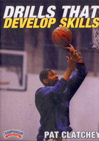 Drills That Develop Skills by Pat Clatchey Instructional Basketball Coaching Video