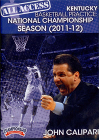 All Access: Kentucky Basketball Practice Champions by John Calipari Instructional Basketball Coaching Video