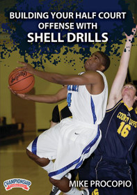 Building Your Half Court Offense W/ Shell Drills by Mike Procopio Instructional Basketball Coaching Video