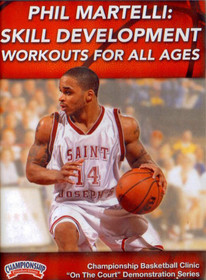 Skill Development Workouts For All Ages by Phil Martelli Instructional Basketball Coaching Video