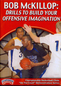 Drills To Build Your Offensive Imagination by Bob McKillop Instructional Basketball Coaching Video