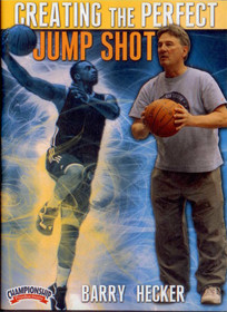 Creating The Perfect Jump Shot by Barry Hecker Instructional Basketball Coaching Video