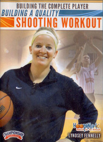 Building A Quality Shooting Workout by Lyndsey Fennelly Instructional Basketball Coaching Video