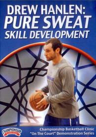 Drew Hanlen: Pure Sweat Skill Development by Drew Hanlen Instructional Basketball Coaching Video