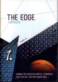 Mental Toughness Edge: Composure Disc 1 by Spencer Wood Instructional Basketball Coaching Video