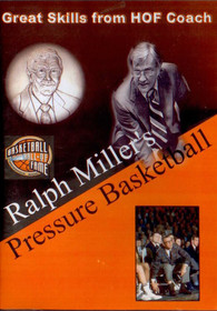 Ralph Miller's Pressure Basketball by Ralph Miller Instructional Basketball Coaching Video