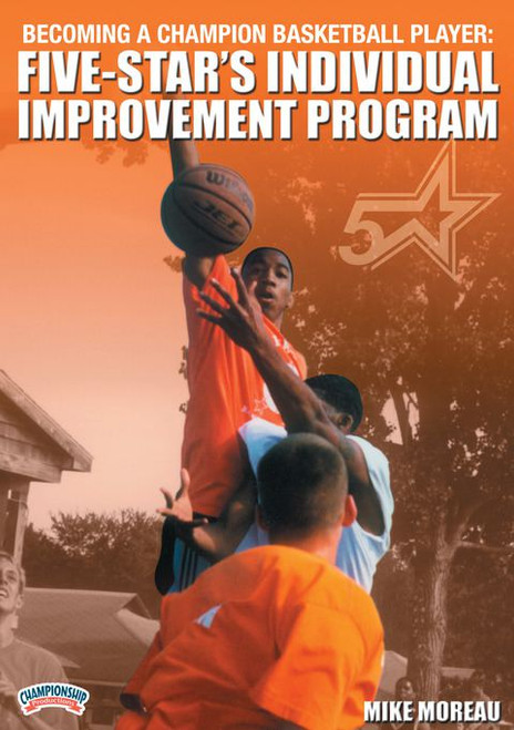 Five-star's Individual Improvement Program by Mike Moreau Instructional Basketball Coaching Video