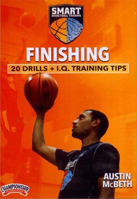 Smart Basketball Training Finishing Drills by Austin McBeth Instructional Basketball Coaching Video