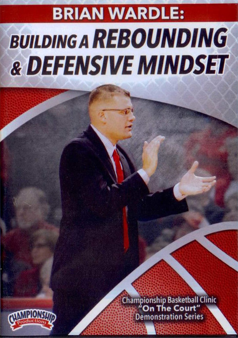 Building A Rebounding & Defensive Mindset by Brian Wardle Instructional Basketball Coaching Video