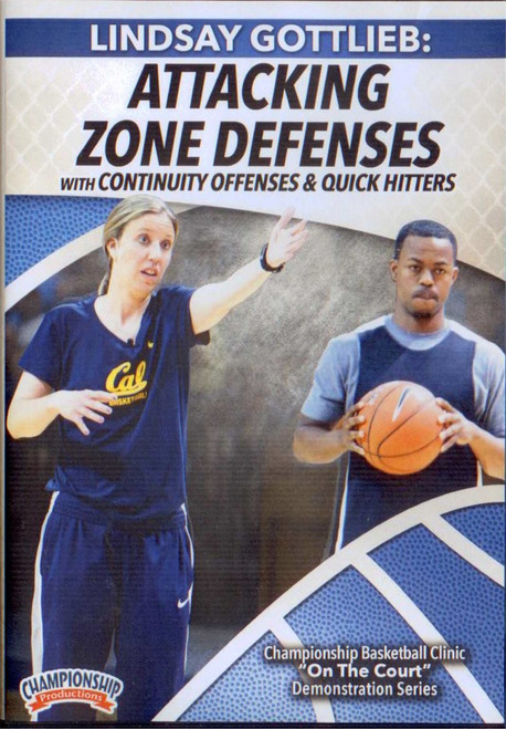 Attacking Zone Defenses With Continuity Offenses & Quick Hitters by Lindsay Gottlieb Instructional Basketball Coaching Video