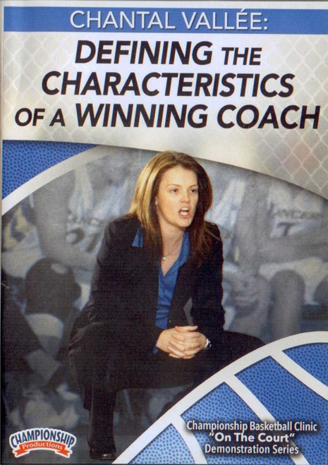 Defining The  Characteristics Of A Winning Coach by Chantal Vallee Instructional Basketball Coaching Video