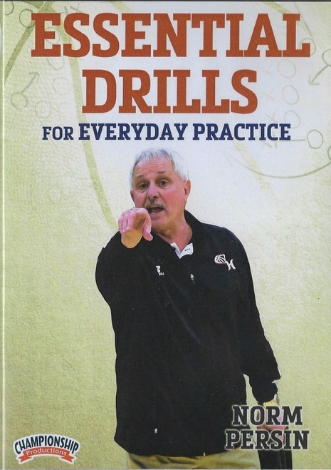 Essential Drills For Everyday Practice by Norm Persin Instructional Basketball Coaching Video