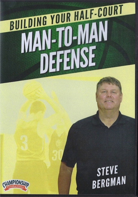 Building Your Half  Court Man To Man Defense by Steve Bergman Instructional Basketball Coaching Video