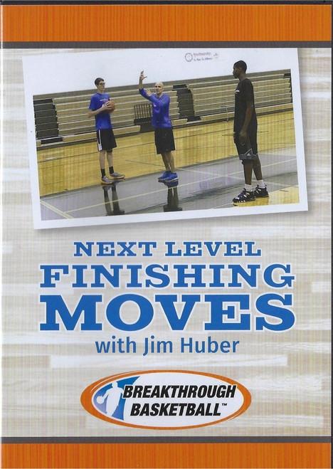 Next Level Finishing Moves by Jim Huber Instructional Basketball Coaching Video