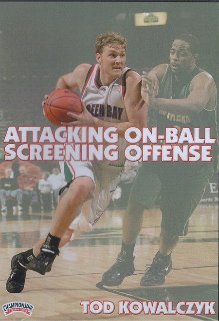 Attacking On-ball Screening Offense by Tod Kowalczyk Instructional Basketball Coaching Video