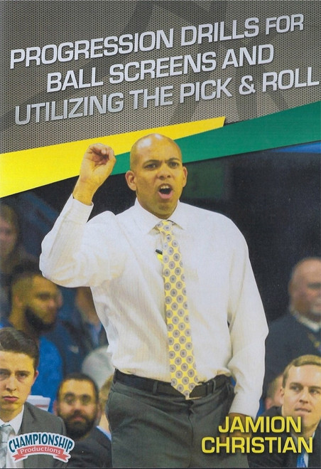 Progression Drills For Ball Screens & Utilizing The Pick & Roll by Jamion Christian Instructional Basketball Coaching Video