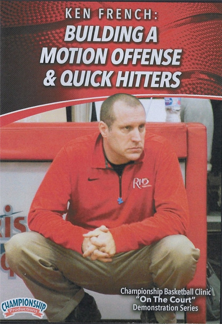 Building a Motion Offense & Quick Hitters by Ken French Instructional Basketball Coaching Video