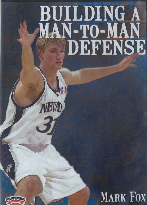 Building a Man to Man Defense by Mark Fox Instructional Basketball Coaching Video