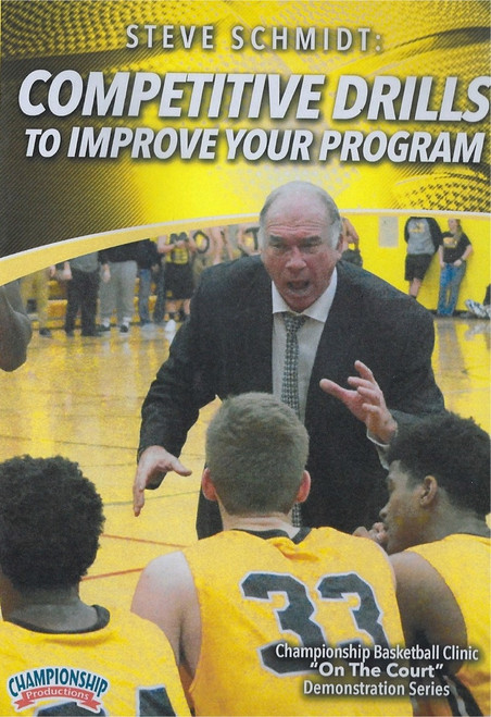 Competitive Drills to Improve Your Program by Steve Schmidt Instructional Basketball Coaching Video