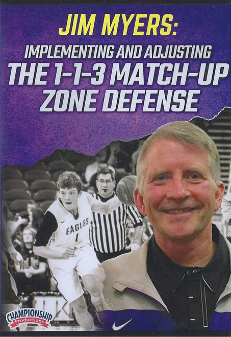 The 1-1-3 Match-Up Zone Defense by Jim Myers Instructional Basketball Coaching Video