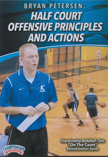 Half Court Offensive Principles & Actions by Bryan Peterson Instructional Basketball Coaching Video