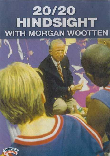 20/20 Hindsight for Basketball with Morgan Wootten by Morgan Wootten Instructional Basketball Coaching Video
