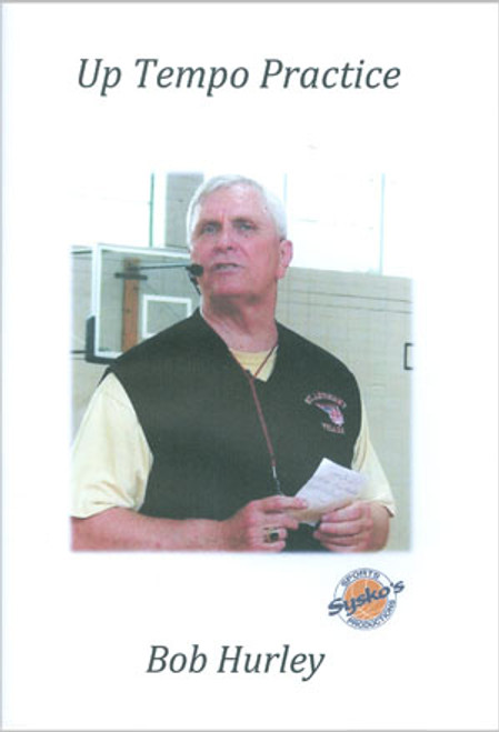 Bob Hurley Sr: Uptempo Practice