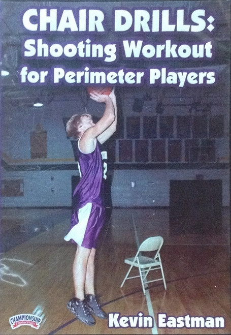 Chair Drills: Shooting Workout For The Perimeter by Kevin Eastman Instructional Basketball Coaching Video