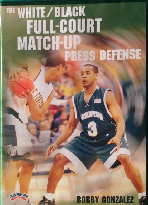 White/black Full Court Match--up Press by Robert Gonzalez Instructional Basketball Coaching Video