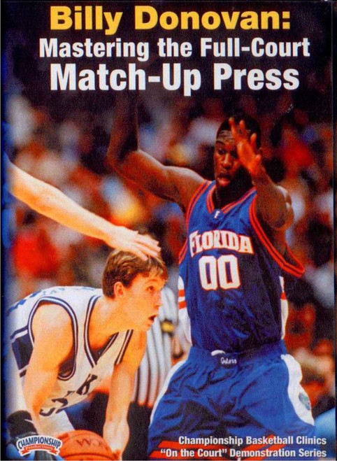 Mastering The Full--court Match--up by Billy Donovan Instructional Basketball Coaching Video