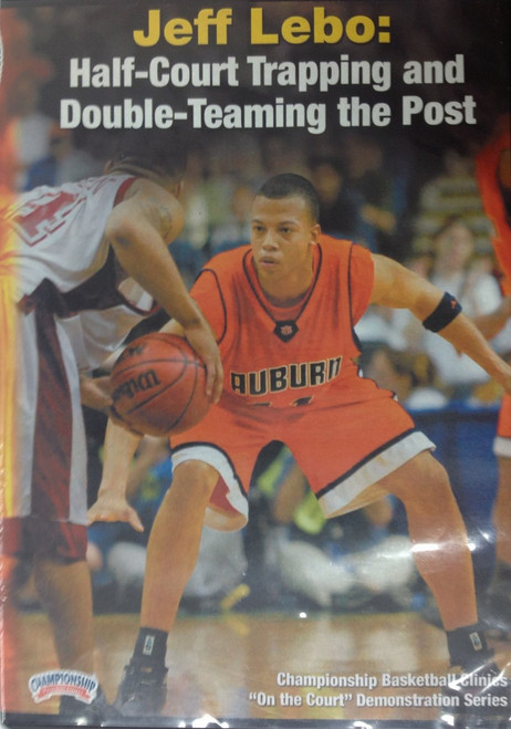 Half Court Trapping & Double Teaming The Post by Jeff Lebo Instructional Basketball Coaching Video