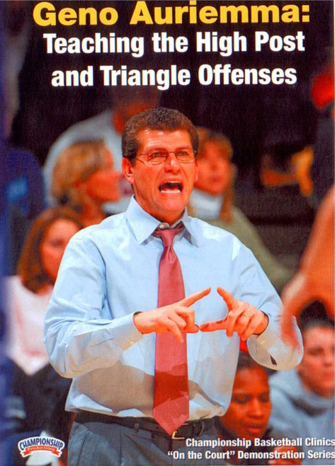 Teaching The High Post & Triangle by Geno Auriemma Instructional Basketball Coaching Video