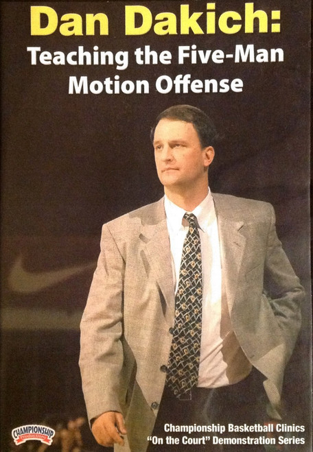 Teaching The Five--man Motion Offense by Dan Dakich Instructional Basketball Coaching Video