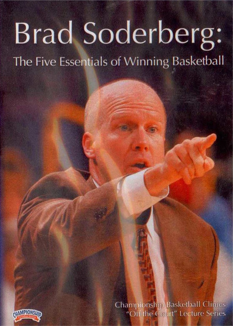 Brad Soderberg: The Five Essentials Of Winning by Brad Soderberg Instructional Basketball Coaching Video